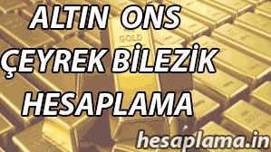 Altın Ons Gram Fiyat Hesaplama